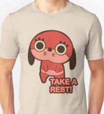 Take a rest! Unisex T-Shirt