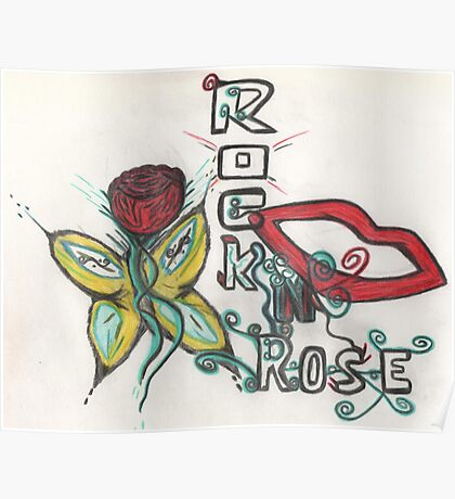 True Rock N Rose  Poster