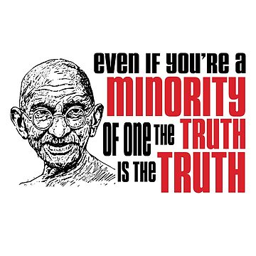'Minority - The truth is the truth' Tell The Truth Day  by leyogi