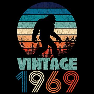 50th Birthday Bigfoot Distressed Design - Vintage 1969  by kudostees