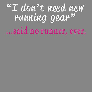 I don't need new gear said no Runner ever by LGamble12345