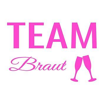 Polterabend JGA Design für das Team Braut / die Braut Crew by micha75muc