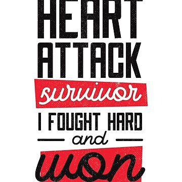 Heart Attack Survivor by litteposterco