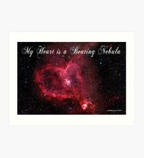 My Heart is a Beating Nebula Art Print