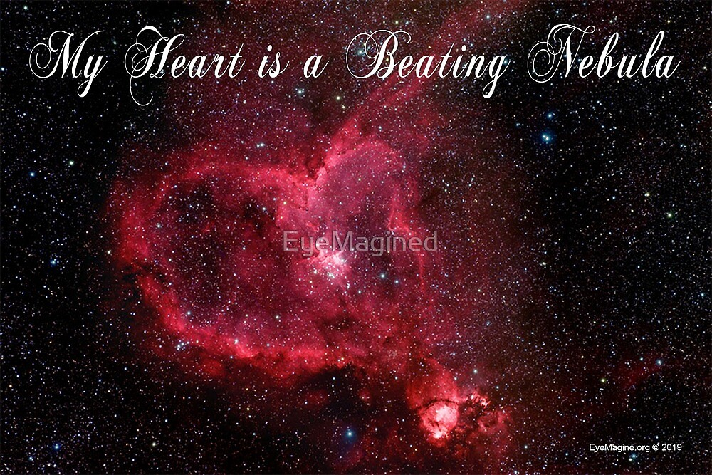 My Heart is a Beating Nebula by EyeMagined