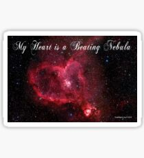 My Heart is a Beating Nebula Sticker