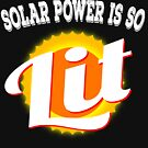 """Solar Power Is Lit"" tee design. Makes an awesome gift to your friends and family! Grab yours now!  by Customdesign200"