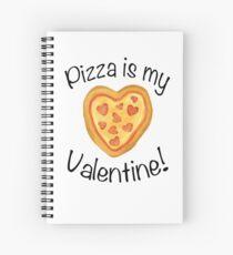 Pizza is my Valentine! Spiral Notebook