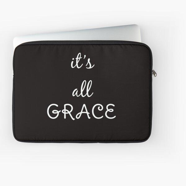 It's All Grace Laptop Sleeve