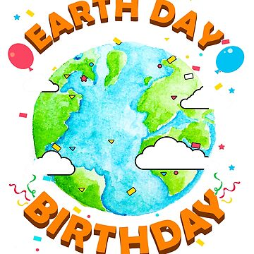 Earth Day is my Birthday T-Shirt Funny Gift Environment by BlueBerry-Pengu