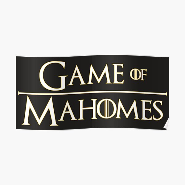 Game of Mahomes Poster