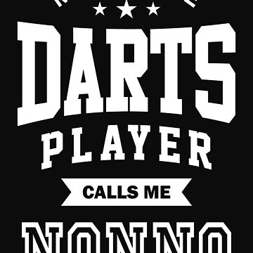 My favorite Darts Player Calls Me Nonno by cidolopez