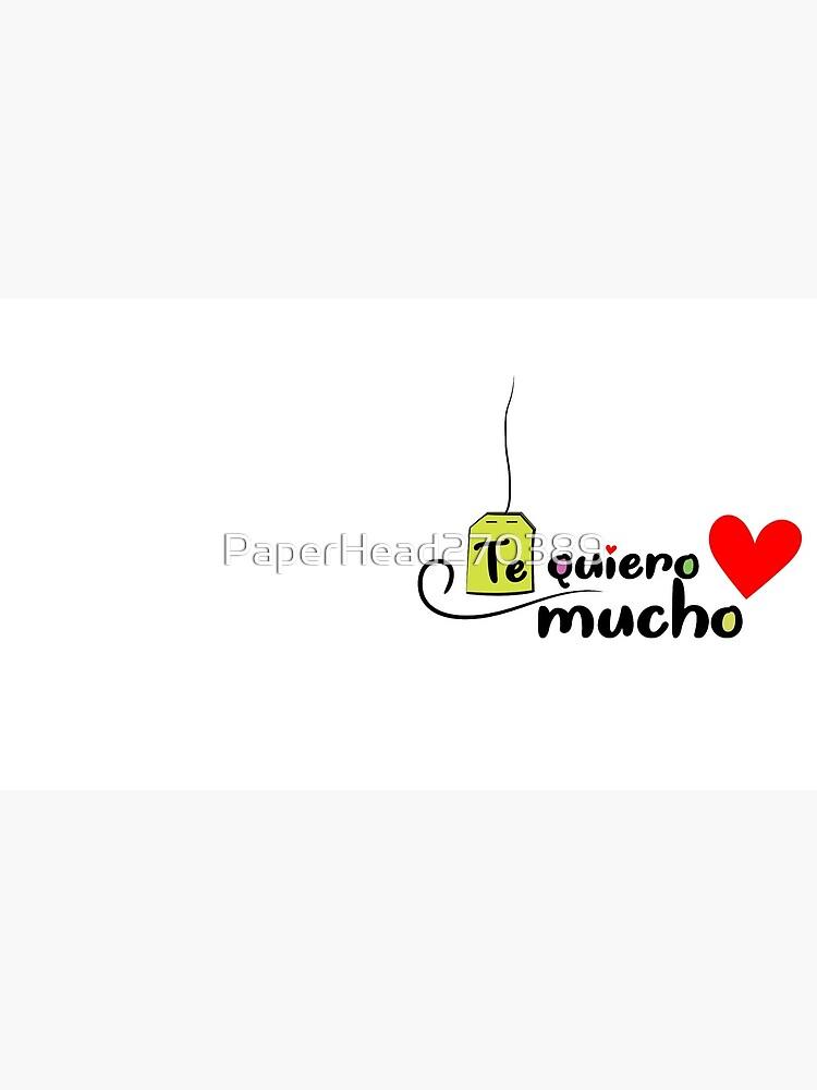 Te quiero mucho de PaperHead270389