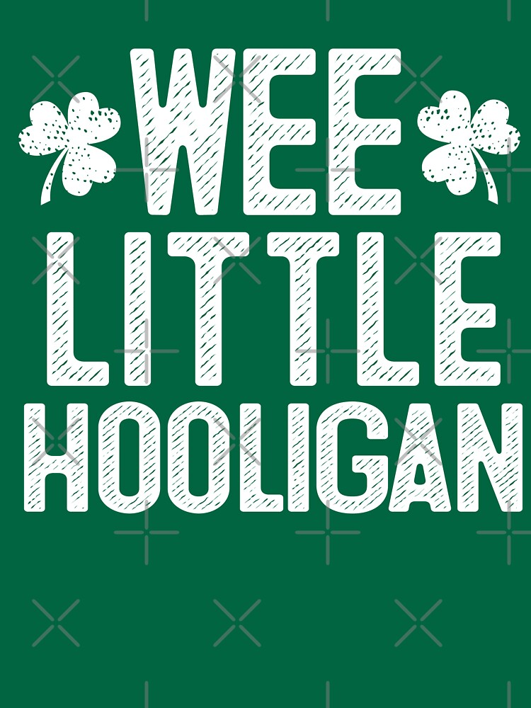 Wee Little Hooligan - St Patrick's Day Gift Shirt by EcoKeeps