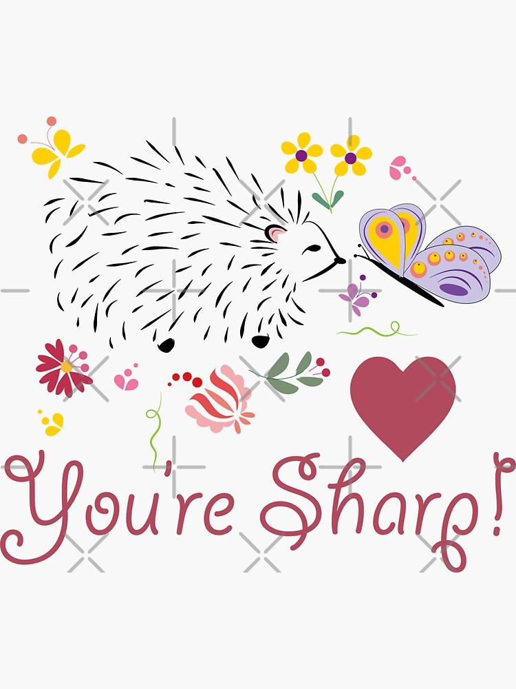 Hedgehog Love, You're Sharp by CreativeContour
