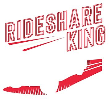 Rideshare King by nichter98