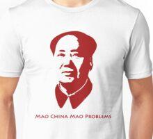Mao China Mao Problems Unisex T-Shirt