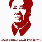 Mao China Mao Problems by ofthebaltic