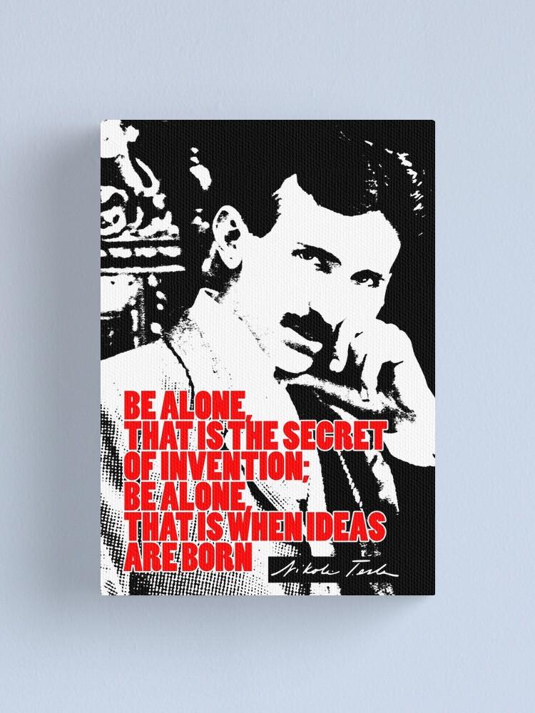 Alternate view of Nikola Tesla Quote 6 Canvas Print