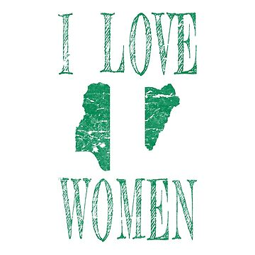 I love Nigerian women by jhussar