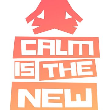 Calm Is The New Superpower Yoga Pilates by Manqoo