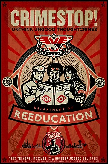 INGSOC 1984 Thoughtcrime by LibertyManiacs
