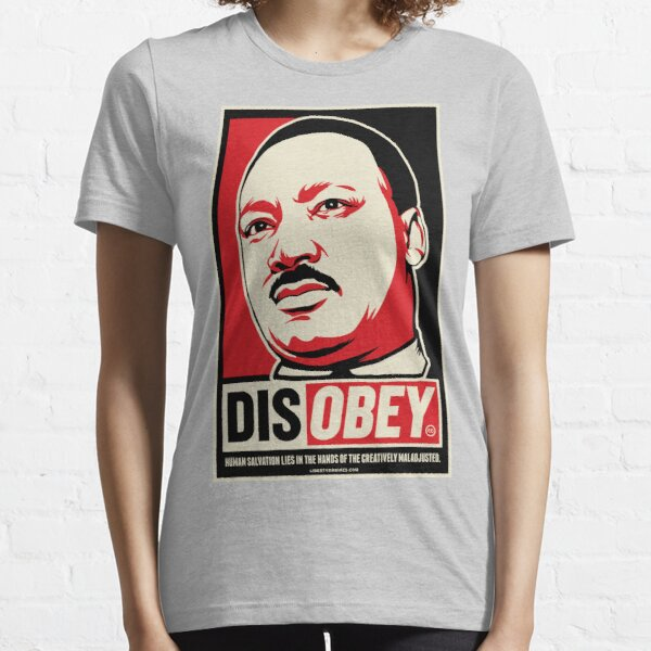Martin Luther King Civil Disobedience Shirts Essential T-Shirt