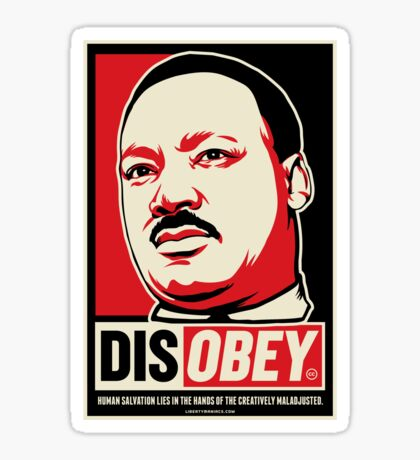 Martin Luther King Civil Disobedience Shirts Sticker