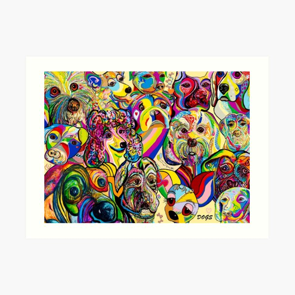 Dogs, Dogs, DOGS! Art Print