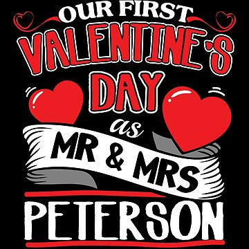 Peterson First Valentines Day As Mr And Mrs by epicshirts