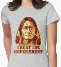 Trust The Government Sitting Bull Edition Women's Fitted T-Shirt