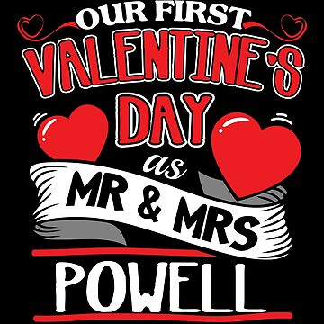 Powell First Valentines Day As Mr And Mrs by epicshirts