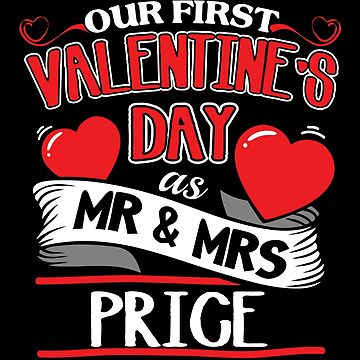 Price First Valentines Day As Mr And Mrs by epicshirts