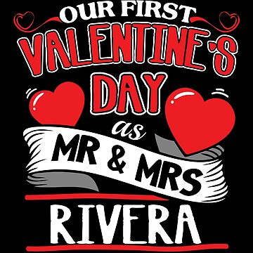 Rivera First Valentines Day As Mr And Mrs by epicshirts