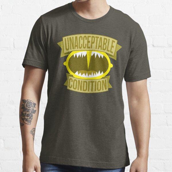 Unacceptable Condition Essential T-Shirt