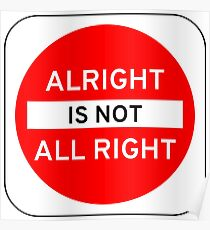 Alright Is Not All Right Poster