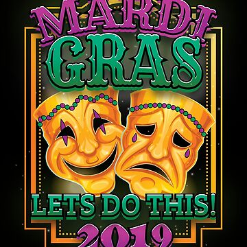 Mardi Gras New Orleans 2019 Apparel Party Gift by CustUmmMerch