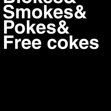 Blokes&Smokes&Pokes&Cokes by antdragonist
