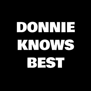 Donnie Knows Best by DogBoo