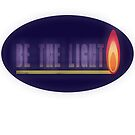 Be The Light: Version 2 by Linda Dacey-Laforge