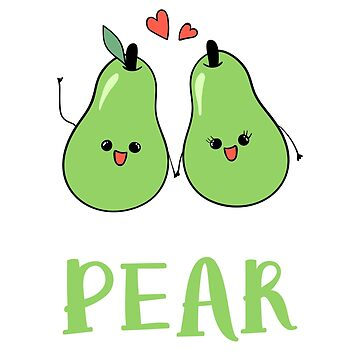 We Make a Great Pear (fruit) by WordvineMedia