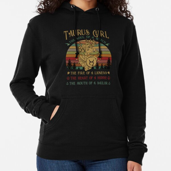 Taurus Girl The Soul Of A Witch Awesome T shirt Lightweight Hoodie