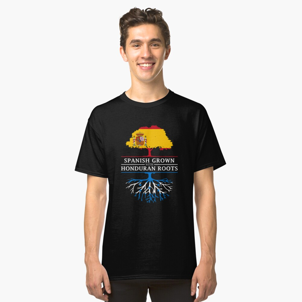 Spanish Grown with Honduran Roots Classic T-Shirt Front
