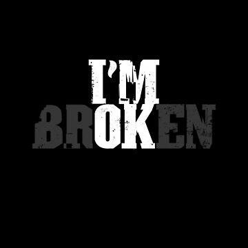 Depression Awareness Shirt   I'm Okay Broken Gift by IsiTees