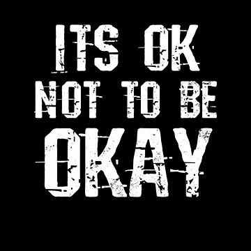Depression Awareness Shirt   It's Okay Not To Be Okay Gift by IsiTees
