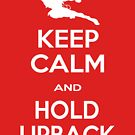 Keep Calm and Hold Upback (VSAV) by 319media
