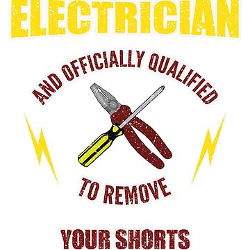 Electricians remove your shorts and check your box by Donsanoj