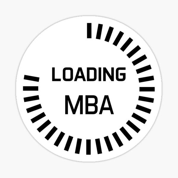 MBA in progress - progress bar - black and white version - loading MBA Sticker