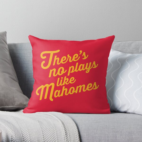 There's no plays like Mahomes Throw Pillow