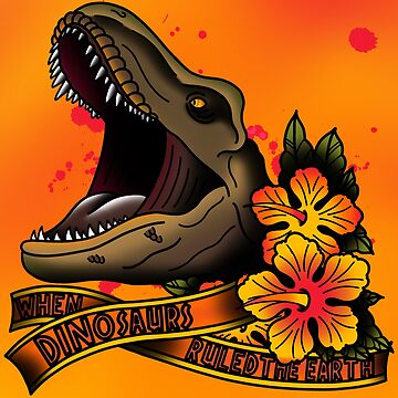 When Dinosaurs Ruled The Earth by QuantumTattoo